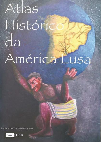 Atlas Histórico da América Lusa